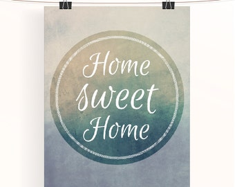 Home sweet home ombre typography poster - home decor wall art - typography print - house warming gift -