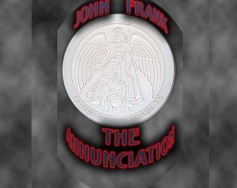"""John Frank's  """"The Annunciation"""""""