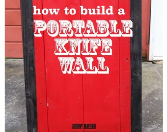 How To Build a Portable Knife Wall PDF for performers