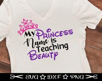 Teacher Svg, Teacher Appreciation, Svg Cutting File, World's Best Teacher, Favorite Teacher, Princess Svg