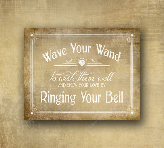 Vintage Wave your Wand Ring your bell Wedding Sign for your guests to send you off in style - Vintage heart collection