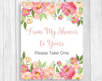 From My Shower to Yours, Please Take One 5x7, 8x10 Printable Baby Shower, Bridal Shower Sign - Coral and Pink Watercolor Peonies - Instant
