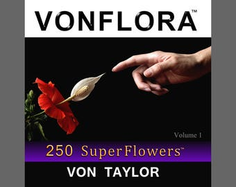 VONFLORA  250 SuperFlowers - Flowers Coffee Table Book, Flower Photography, Flower Art, Book of Flowers