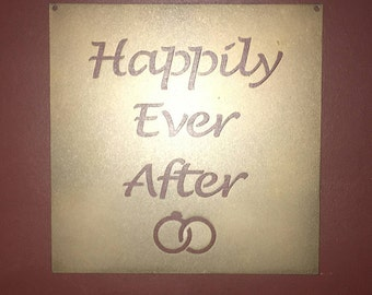 Happily Ever After - Square Metal Sign - Wedding Gifts - Home Decor - Wall Art - Wedding - I Do - Bridal Shower - Couples Gift - Metal Sign