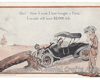 Antique Postcard - How I Wish I Had Bought A Ford - Cobb Shinn - Commercial Colortype Company