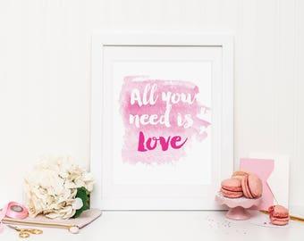All you need is love Wall Print ***DIGITAL FILE*** | Wall Art | Printable Art | Poster | Art | Modern Prints | Home Decor | Decorative Print