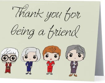 Thank You For Being A Friend - Note Card