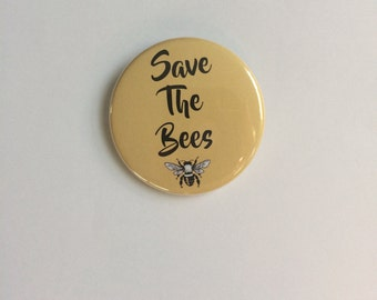 Save The Bees Pin Back Button