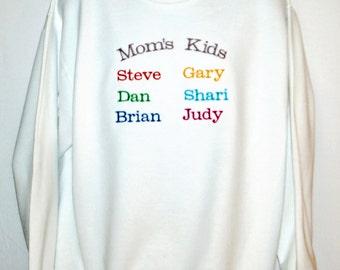Mom's Kids Sweatshirt, Grandma, Custom Personalize With Six Grandkids Names, No Shipping Fees, Grandparent Gift, No Shipping Fee, AGFT 821