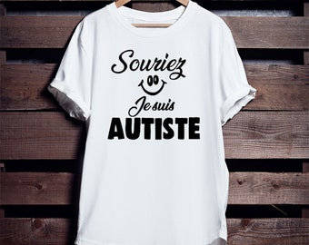 SOURIEZ a L AUTISME| T shirt | Femme | Homme | Unisex Tee shirt enfant | Franglais | Franglaisshop | Blanc | Noir | Cotton Autisme 365