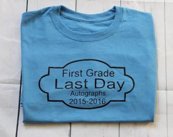 Kids Last Day of School Shirt, Kids Last Day of School Autograph Tshirt, Kids Autograph Shirt, End of School Year Shirt