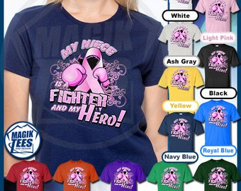 My Niece Is A Fighter And My Hero Breast Cancer Awareness T-Shirt