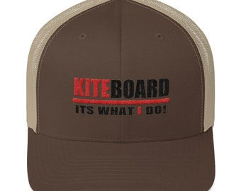 Kiteboard, its what I do Trucker Cap