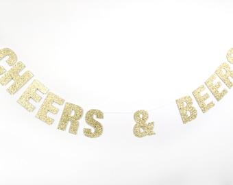 CHEERS & BEERS Glitter Banner - Glitter Letters. Bachelorette Party Decor. Dorm Decor. Wedding. Bridal Shower. Engagement.