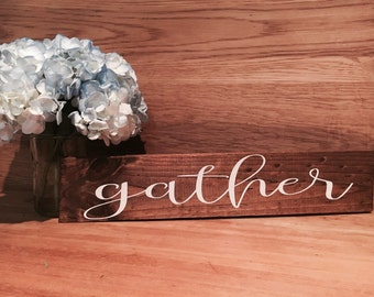 Rustic Gather sign decor