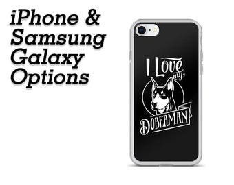 Doberman Phone Case / iPhone 6 / iPhone 7 / iPhone 8 / iPhone X / Samsung Galaxy S7 / Samsung Galaxy S8 / Dog Lover / Dog Mom Gift