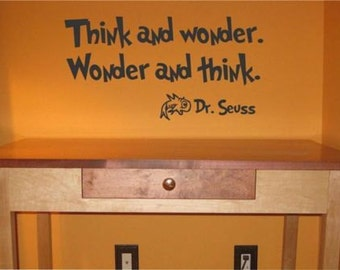 Think and Wonder... Dr. Seuss quote vinyl wall decal