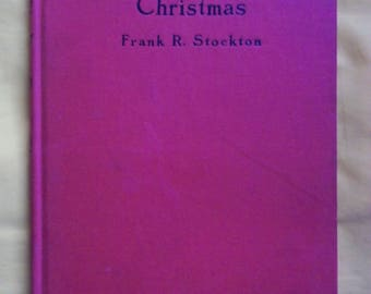 The Poor Count's Christmas by Frank R. Stockton, Lippincott, Ninth Impression