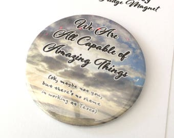 Amazing Things Motivational Magnet