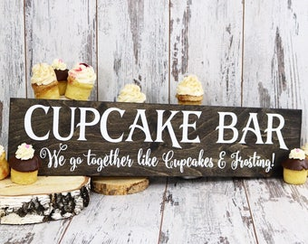 Cupcake Bar Wedding Sign, Wedding Signs, Cupcake Bar, Love Is Sweet, Please Take A Treat, We Go Together like Cupcakes and Frosting, Sign