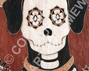 Dog of the Dead, Day of the Dead /Sugar Skull Inspired Art - Signed, Limited Edition Print