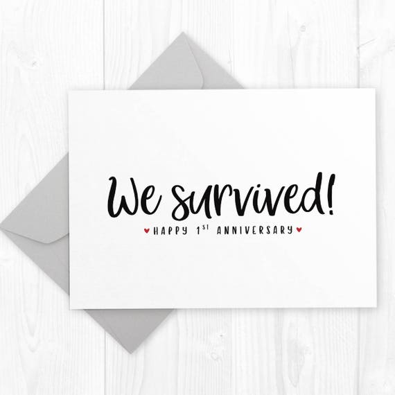 One Year Wedding Anniversary Printable Card We Survived