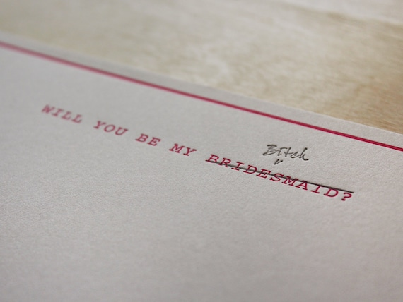 Will you be my bridesmaid—bitch! Funny Flat Letterpress Note Card #NSFW (2 color)