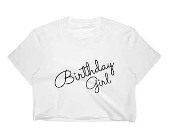 Birthday Girl Crop Top Shirt // Birthday Shirt // Cute Birthday Crop Top // Birthday Gift // Birthday Party Shirt // Birthday Shirt