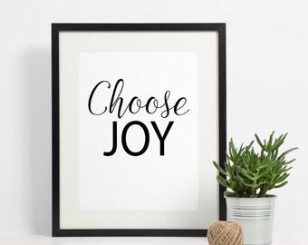 Choose Joy Art Print - Inspirational - Art Print - 8x10 instant download