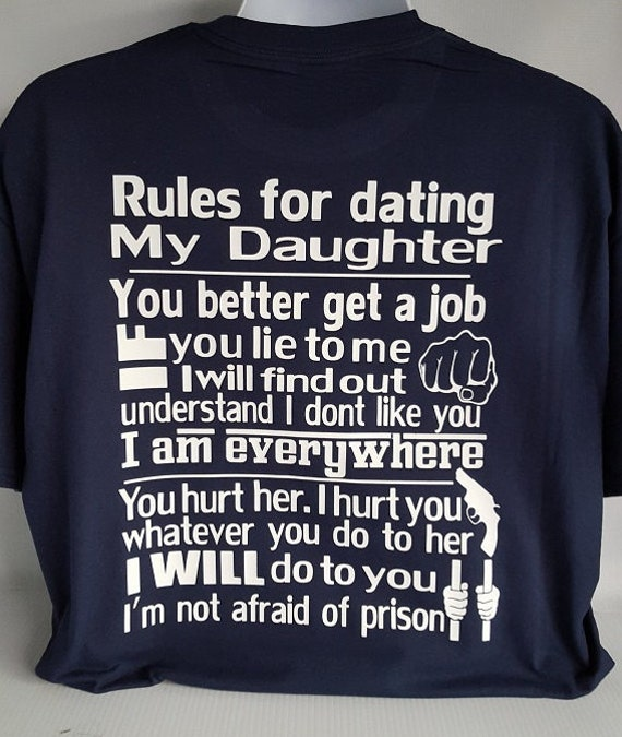 Dad t shirt rules for dating my daughter