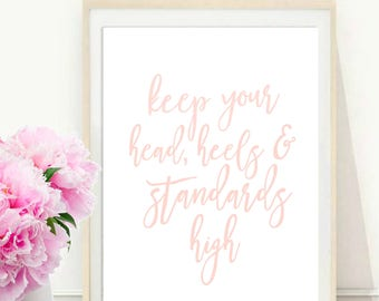 Chanel Quote, Keep Your Head Heels and Standards High, Coco Chanel Print, Girls Room Decor, Printable Art, Inspirational Print