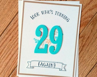 Birthday card, Funny birthday card, Birthday card for her, birthday gift, 30th Birthday card, 29 again card, hand stamped card, Stampin up