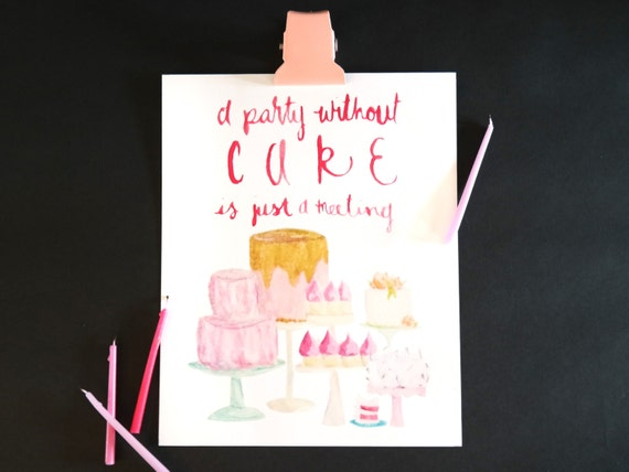"""Watercolor Wednesday Series: """"A party without cake"""" art print of an original watercolor illustration"""