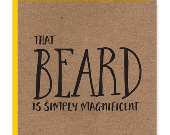 That Beard is simply magnificent | Hipster beard card | Greetings card | Recycled birthday card