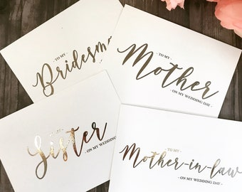 Before I Do Card Foil Cards, Wedding Day Cards, Gold Foil, Mother of Bride, Father Cards, Thank You Bridal Party Card, Sentiment Cards,
