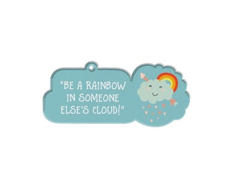 Personalized Bag Tags For Kids Inspiring Quote Bag Tags | Be A Rainbow In Someone Else's Cloud