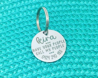 Personalised Dog Tag, Have Your People Call My People, Please Call My People, Custom Dog Tag, Cute Dog Tag, Large Dog Tag, Dog Tag, Name Tag
