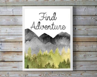 "A4 Find Adventure poster,neutral nursery,mountain,forest,trees,nature,nursery decor, gift,decor,Watercolor,wall art 8.5x11""digital download."