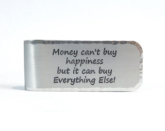 Graduation Gift Money Clip ~ Money can't buy happiness but it can buy Everything Else! ~ Best Friend Gift / Groomsman Gift / Gift For Dad