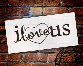 I Love Us - Word Art Stencil - Select Size - STCL1533 - by StudioR12