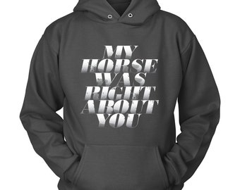 Horse Hoodie / horse shirt / horse sweatshirt / horse hoody / gift for horse lover / equestrian gift / funny horse clothes Horse Apparel