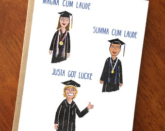 Funny Graduation Card; Justa Got Lucke; Graduate; Class of 2017; Graduation Humor; Card for Grad; High School Graduation; College Graduation