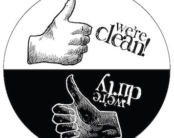 Clean/ Dirty Round Dishwasher Magnet with Thumbs Up / Thumbs Down indicators.