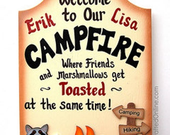 PERSONALIZED Funny Wood Campfire Sign - Where Friends and Marshmallows Get Toasted at the Same Time