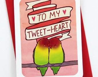 To my Tweetheart -Valentines day card funny love card boyfriend card husband card for girlfriend anniversary card sweetheart valentine puns