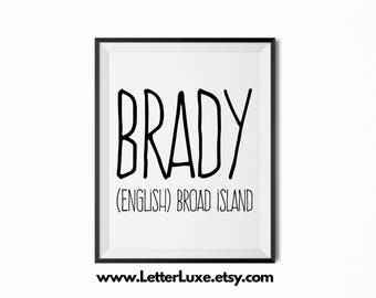 Brady Name Meaning Art - Printable Baby Shower Gift - Nursery Printable Art - Digital Print - Nursery Decor - Typography Wall Decor