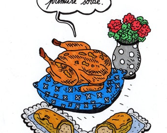Original drawing, animal, flower and pastry: roasted chicken, geranium, zipper on the coffee and absurd text