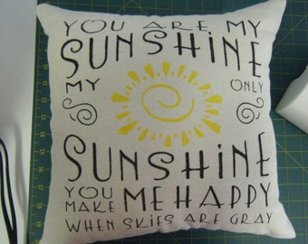 Pillow - You are my Sunshine.....