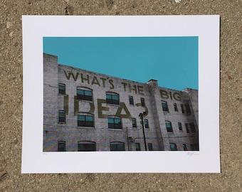 What's The Big Idea - Ghost Sign Screenprint