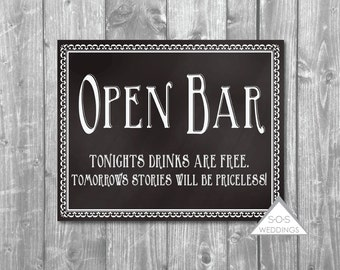 Open Bar Sign, Free Drinks, Priceless Stories, Alcohol Sign, Reception Sign, Printable Bar Sign, Printable Wedding Sign, Chalkboard Sign